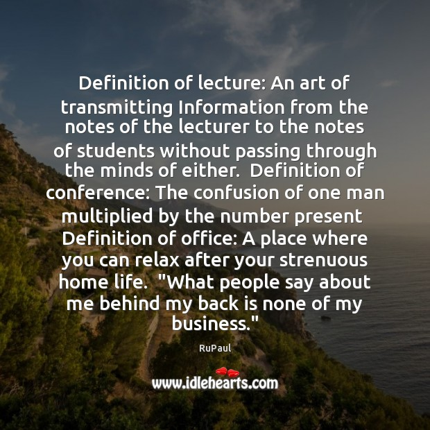 Definition of lecture: An art of transmitting Information from the notes of Image