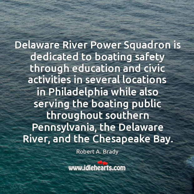 Delaware river power squadron is dedicated to boating safety through education and Image