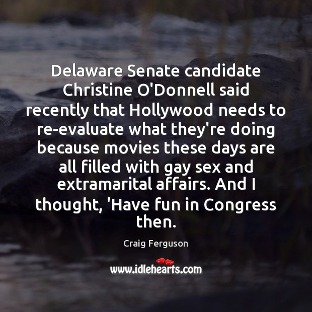 Image, Delaware Senate candidate Christine O'Donnell said recently that Hollywood needs to re-evaluate