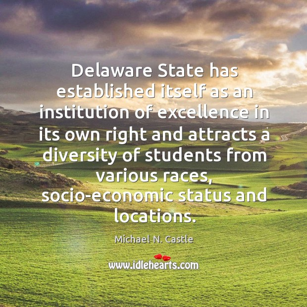 Image, Delaware state has established itself as an institution of excellence in its own right and