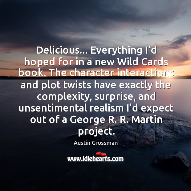 Image, Delicious… Everything I'd hoped for in a new Wild Cards book. The