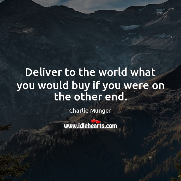 Image, Deliver to the world what you would buy if you were on the other end.