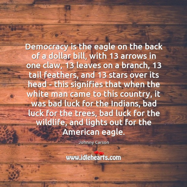 Image, Democracy is the eagle on the back of a dollar bill, with 13
