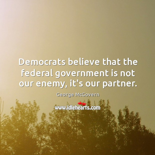 Picture Quote by George McGovern