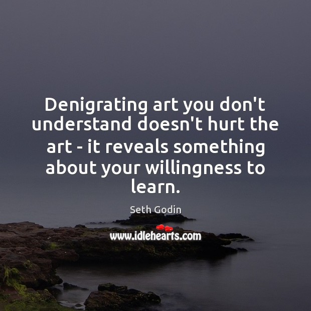 Denigrating art you don't understand doesn't hurt the art – it reveals Image