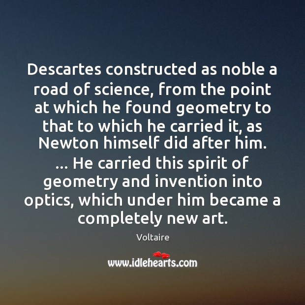 Image, Descartes constructed as noble a road of science, from the point at