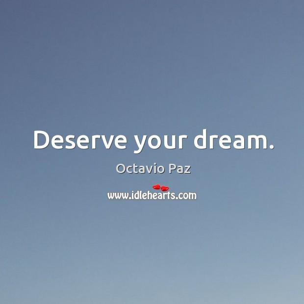 Deserve your dream. Image