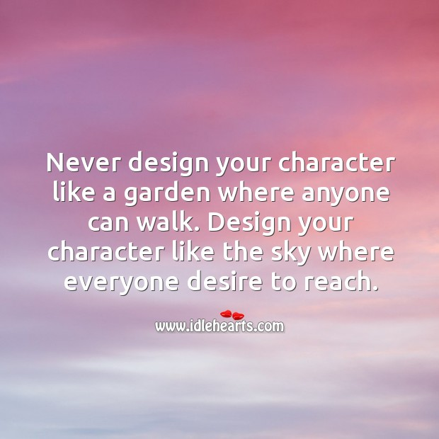 Image, Design your character like the sky where everyone desire to reach.