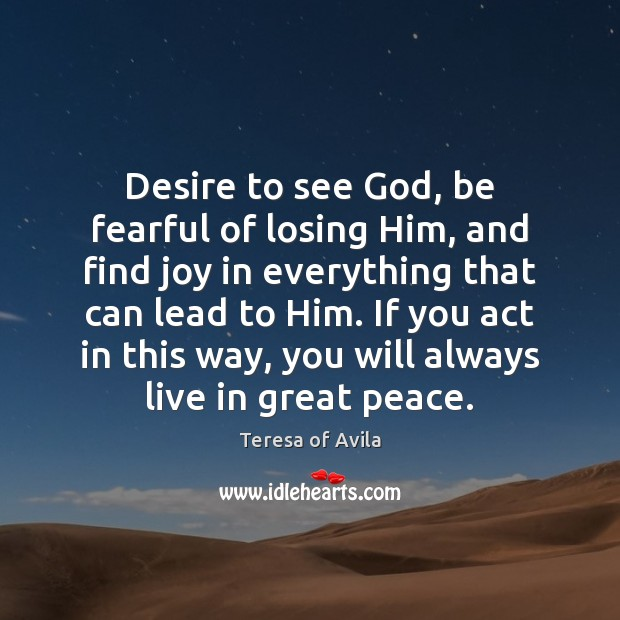 Desire to see God, be fearful of losing Him, and find joy Image