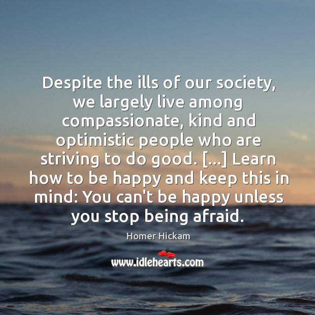 Despite the ills of our society, we largely live among compassionate, kind Image