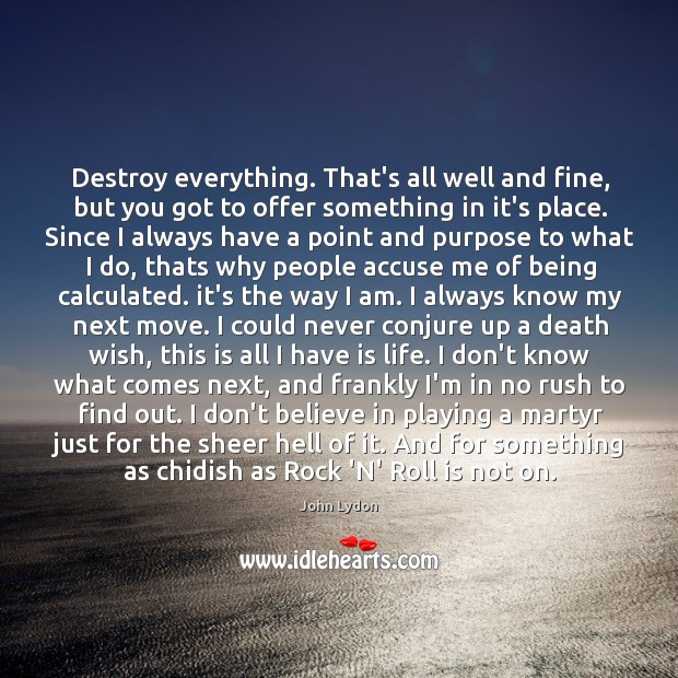 Destroy everything. That's all well and fine, but you got to offer Image