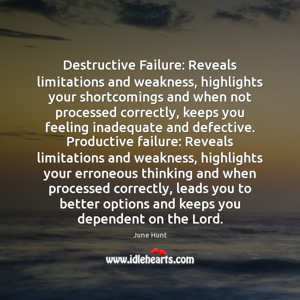 Destructive Failure: Reveals limitations and weakness, highlights your shortcomings and when not Image
