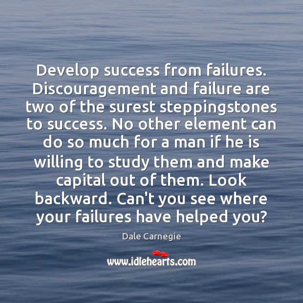 Image, Develop success from failures. Discouragement and failure are two of the surest