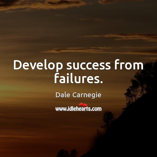 Image, Develop success from failures.