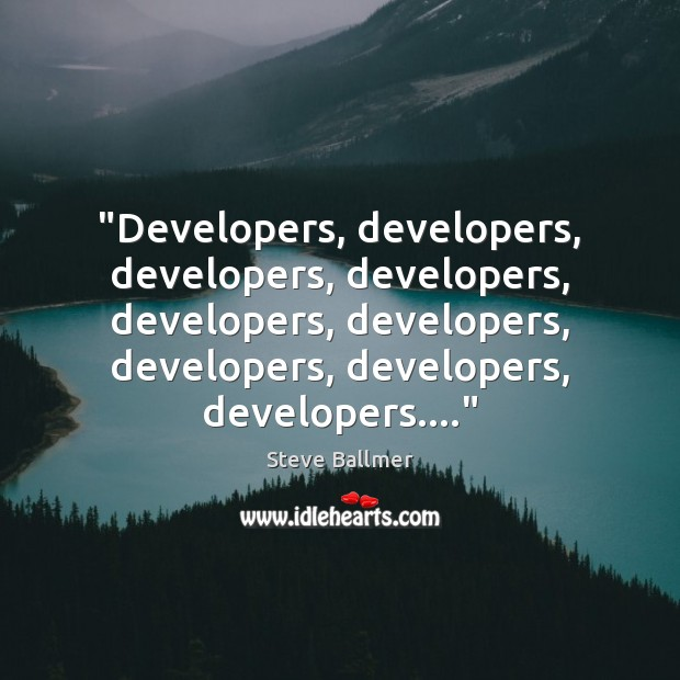 Picture Quote by Steve Ballmer