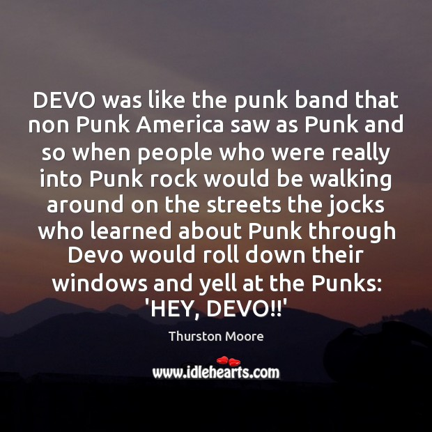 Image, DEVO was like the punk band that non Punk America saw as