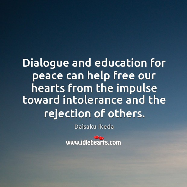Dialogue and education for peace can help free our hearts from the Image