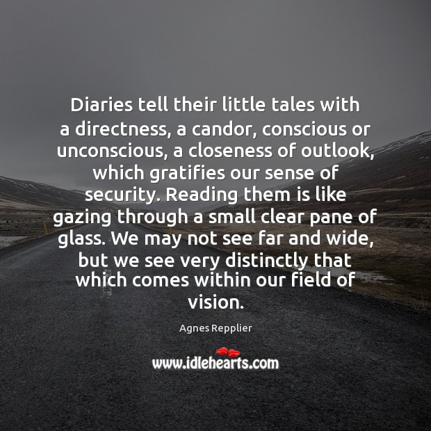 Diaries tell their little tales with a directness, a candor, conscious or Image