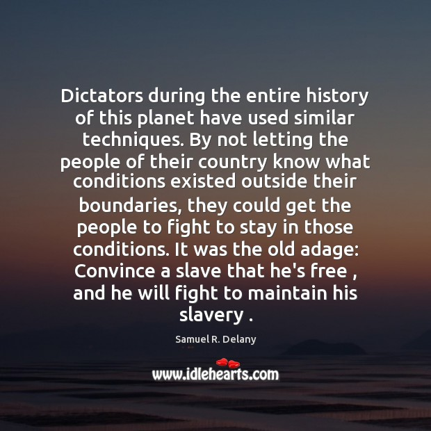 Image, Dictators during the entire history of this planet have used similar techniques.