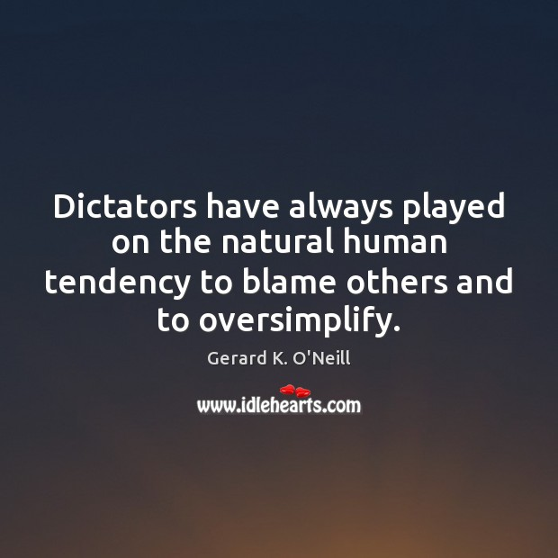Dictators have always played on the natural human tendency to blame others Image