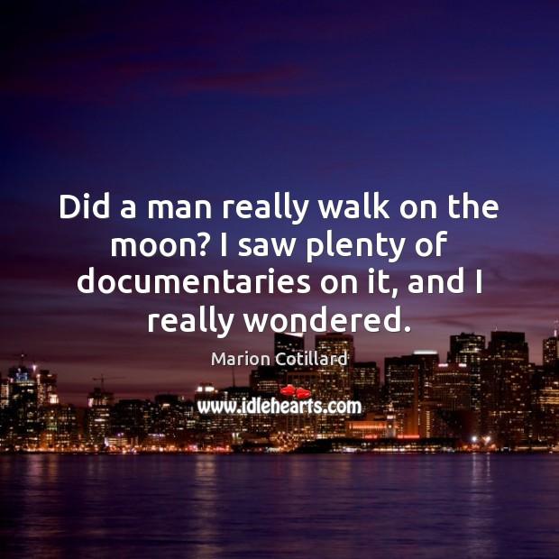 Image, Did a man really walk on the moon? I saw plenty of