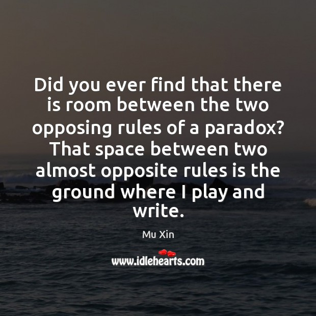 Did you ever find that there is room between the two opposing Image