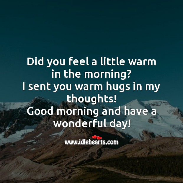 Did you feel a little warm in the morning? Image
