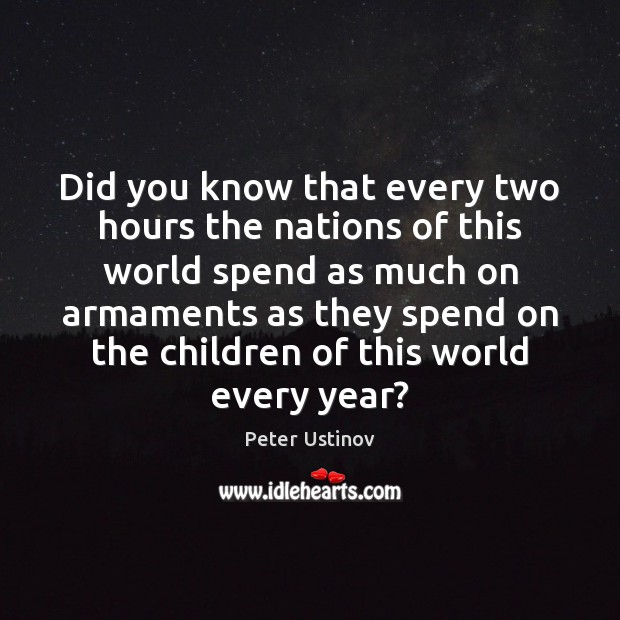 Did you know that every two hours the nations of this world Image