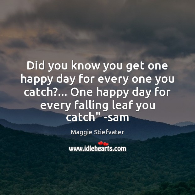 Did you know you get one happy day for every one you Image