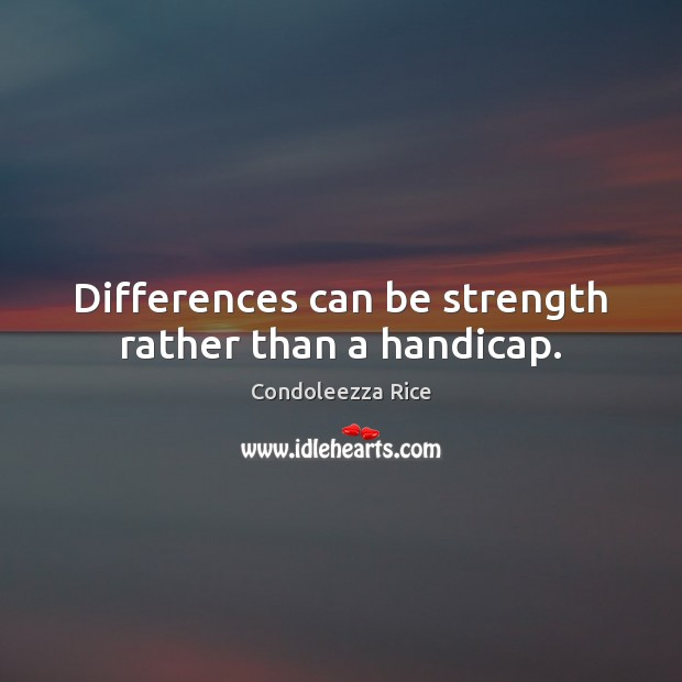 Differences can be strength rather than a handicap. Image