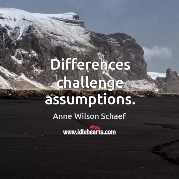 Image, Differences challenge assumptions.