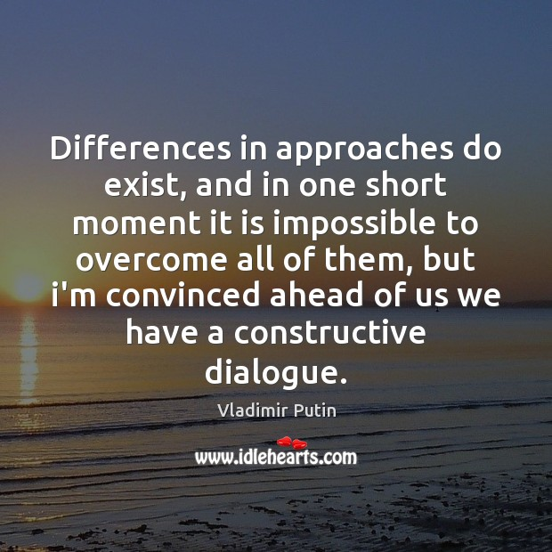 Differences in approaches do exist, and in one short moment it is Image