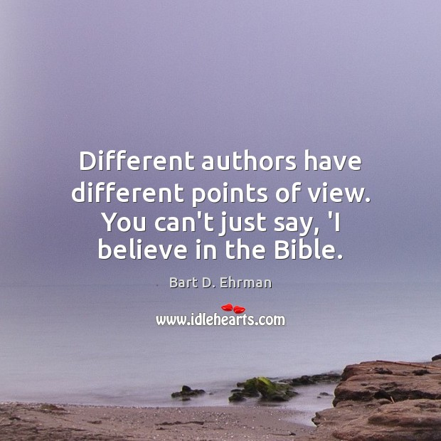 Image, Different authors have different points of view. You can't just say, 'I
