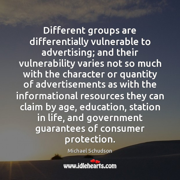 Image, Different groups are differentially vulnerable to advertising; and their vulnerability varies not