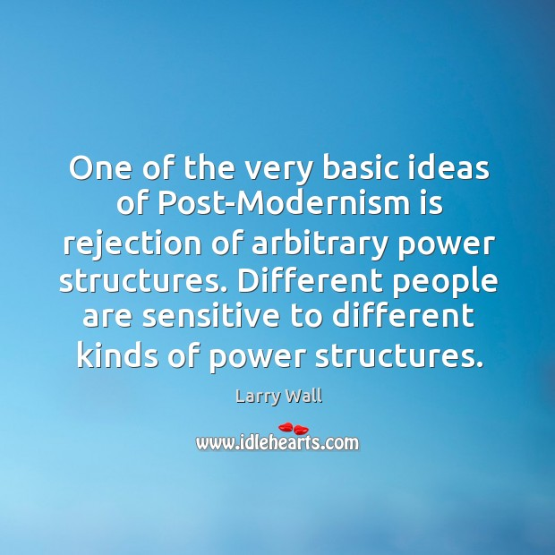 Different people are sensitive to different kinds of power structures. Image