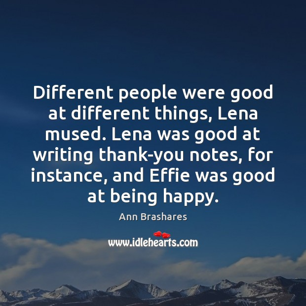 Different people were good at different things, Lena mused. Lena was good Image