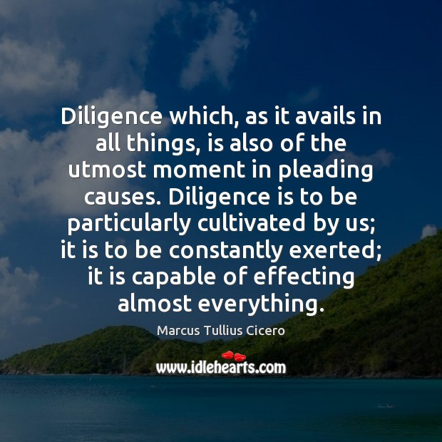 Image, Diligence which, as it avails in all things, is also of the