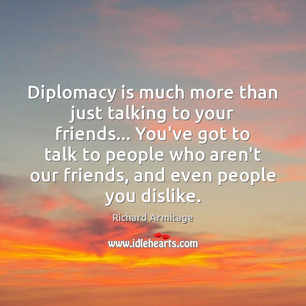 Diplomacy is much more than just talking to your friends… You've got Image