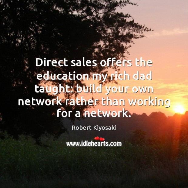 Image, Direct sales offers the education my rich dad taught: build your own