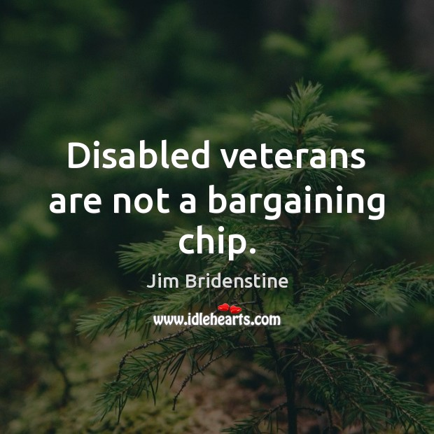 Image, Disabled veterans are not a bargaining chip.