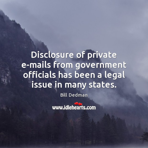 Image, Disclosure of private e-mails from government officials has been a legal issue