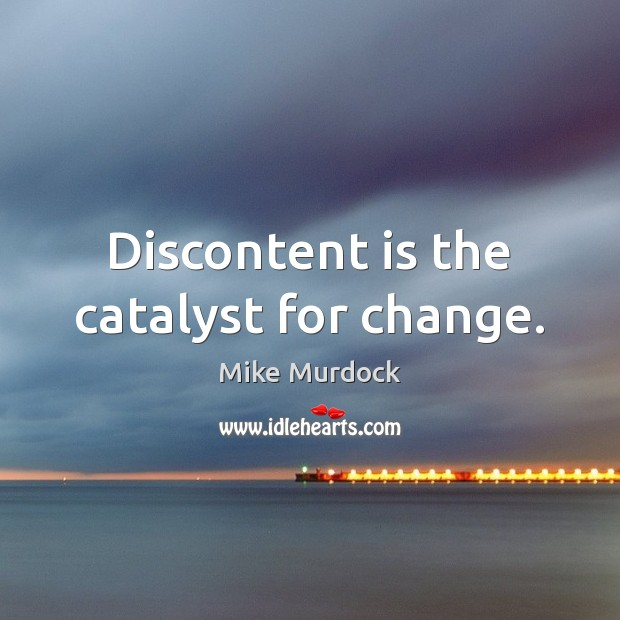 Mike Murdock Quotes: Quotes About Catalyst For Change / Picture Quotes And