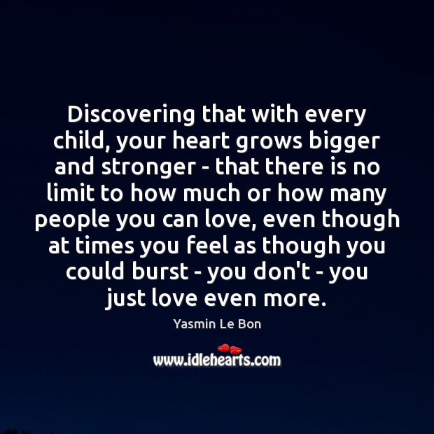 Discovering that with every child, your heart grows bigger and stronger – Image