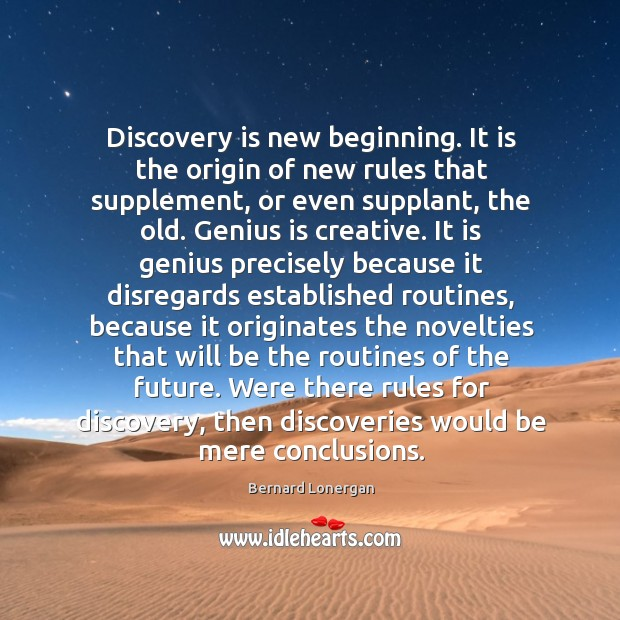 Image, Discovery is new beginning. It is the origin of new rules that