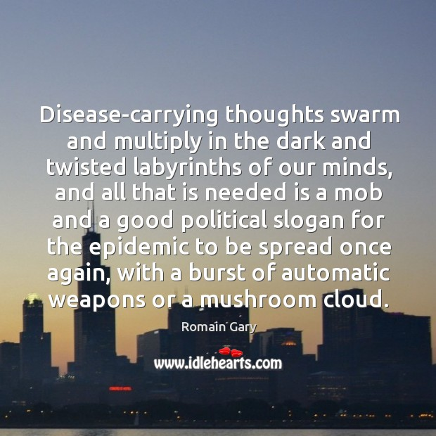 Image, Disease-carrying thoughts swarm and multiply in the dark and twisted labyrinths of