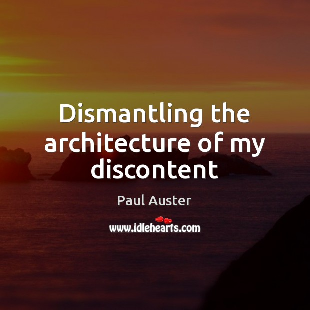 Dismantling the architecture of my discontent Image