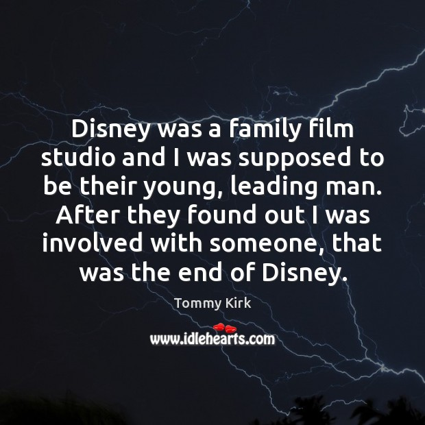 Disney was a family film studio and I was supposed to be Image