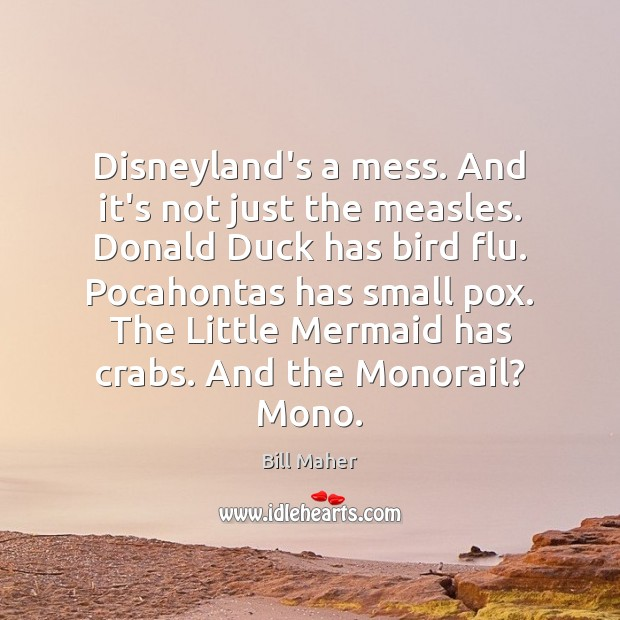 Disneyland's a mess. And it's not just the measles. Donald Duck has Image