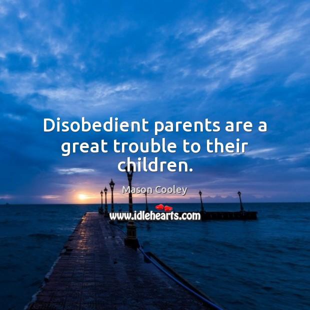 Image, Children, Great, Parent, Parents, Their, Trouble