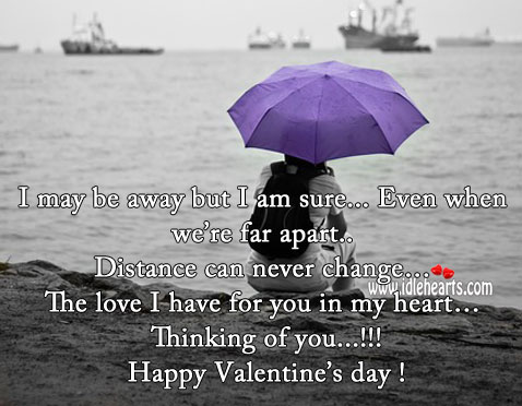 Distance can never change the love I have for you in my heart. Valentine's Day Messages Image
